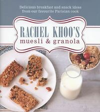 Rachel Khoo's Muesli & Granola: Delicious Breakfast and Snack Ideas from Our Fav