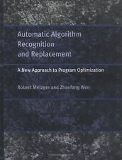 Automatic Algorithm Recognition and Replacement : A New Approach to Program...