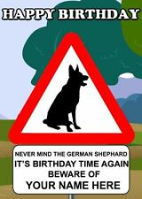 German Shephard Warning Sign Birthday Card PIDK59  A5 Personalised Greeting Card
