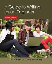 A Guide to Writing as an Engineer by David Beer and David McMurrey Fourth ed.