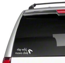 "Stay Wild Moon Child 3"" Car Vinyl Sticker Decal free spirit gypsy vintage *G241*"