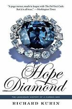 Hope Diamond: The Legendary History of a Cursed Gem Kurin, Richard Paperback