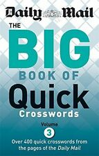 Daily Mail: Big Book of Quick Crosswords 3 (The Daily Mail Puzzle - 0600624692