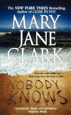 Nobody Knows by Mary Jane Clark (2003, Paperback, Reprint)