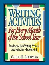 Writing Activities for Every Month of the School Year: Ready-to-Use Writing Proc