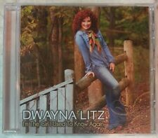 """I'M THE GIRL I USED TO KNOW AGAIN by DWAYNA LITZ - (CD, 2014) BRAND NEW """"SEALED"""""""