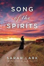 In the Land of the Long White Cloud Saga: Song of the Spirits 2 by Sarah Lark...