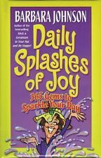 Daily Splashes of Joy Barbara Johnson 365 Gems to Sparkle Your Day 2000 Paperbck