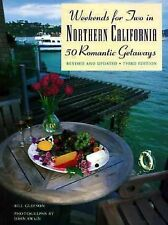 Weekends for Two in Northern California: 50 Romantic GetawaysThird Edition,