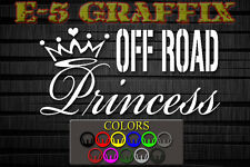 Off Road Princess vinyl decal 4x4 Mudding 4-wheeling ATV Monster Truck