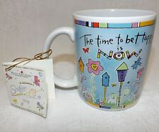 Coffee Cup Mug The Time to Be Happy is Now New