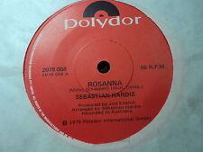 "Sebastian Hardie ""Rosanna"" (Mario Millo) MINT 80s Oz 7"""