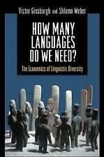 How Many Languages Do We Need?: The Economics of Linguistic Diversity-ExLibrary