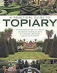 TOPIARY A Practical Guide Clipping Training Shaping Plants Jenny Hendy Book