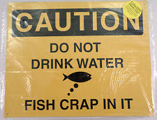 Caution Do Not Drink Water, Fish Crap In It Funny Metal Sign Pub Game Room Bar