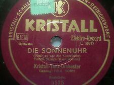 """PAUL DORN """"Die Sonnenuhr (Mach es wie die Sonnenuhr)"""" 78rpm 10"""" Kristall 1935"""