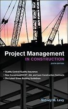 Project Management in Construction by Sidney Levy (2011, Hardcover)