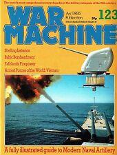 WAR MACHINE #123: NAVAL ARTILLERY/ FALKLANDS FIREPOWER/ USS NEW JERSEY AT WORK