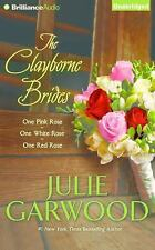 Claybornes' Brides: The Clayborne Brides : One Pink Rose, One White Rose, One...