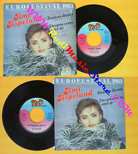LP 45 7'' AMI ASPELUND Fantasy dream Dreams come and go 1983 italy no cd mc dvd