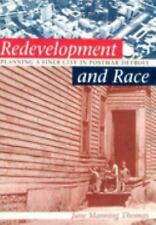Redevelopment and Race: Planning a Finer City in Postwar Detroit (Michigan) (Cre