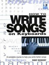 How to Write Songs on Keyboards : A Complete Course to Help You Write Better...