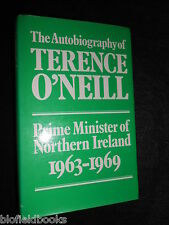 The Autobiography of Terence O'Neill - 1972-1st, Northern Ireland Prime Minister