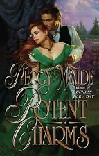 Potent Charms by Peggy Waide (2013, Paperback)