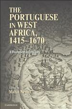 The Portuguese in West Africa, 1415-1670: A Documentary History, , New Book