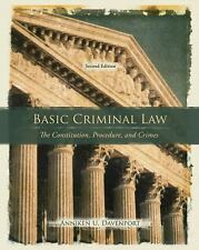 Basic Criminal Law: The Constitution, Procedure, and Crimes (2nd Edition), Daven