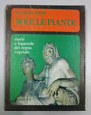 Forte NOI LE PIANTE Storie Leggende Regno Vegetale 1974 Edagricole