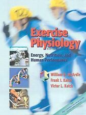 Exercise Physiology: Energy, Nutrition, and Human Performance McArdle BS  M.Ed