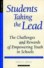 Students Taking the Lead: The Challenges and Rewards of Empowering Youth in Scho