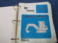 BOBCAT 231 MINI EXCAVATOR SERVICE SHOP REPAIR BOOK MANUAL OEM ORIGINAL