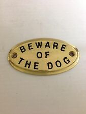 """Brass Sign """"Beware Of The Dog"""" 3138"""