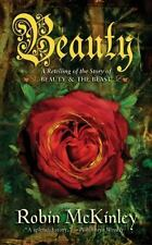 Beauty : A Retelling of the Story of Beauty and the Beast by Robin McKinley...