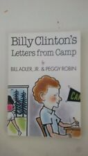 Billy Clinton's Letters from Camp Paperback –1997 by Bill Adler  (Author), Peggy