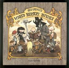 Wicked Nursery Rhymes by Gris Grimly Signed
