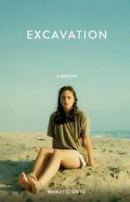 Excavation: A Memoir by Ortiz, Wendy C.