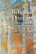 Religious Diversity: Philosophical and Political Dimensions (Cambridge Studies i