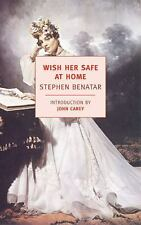 Wish Her Safe at Home (New York Review Books (Paperback)) Benatar, Stephen Pape
