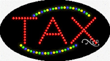 """NEW """"TAX"""" 27x15 OVAL SOLID/ANIMATED LED SIGN w/CUSTOM OPTIONS 24128"""