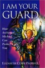 I Am Your Guard: How Archangel Michael Can Protect You (Pocket Guides to Practi