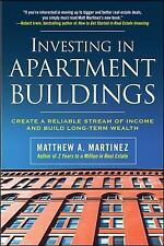 Investing in Apartment Buildings: Create a Reliable Stream of Income and Build L