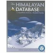 The Himalayan Database : The Expedition Archives of Elizabeth Hawley by...
