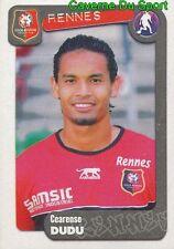 312 CEARENSE DUDU BRAZIL STADE RENNAIS.FC STICKER FOOT 2005 PANINI