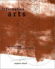Information Arts: Intersections of Art, Science, and Technology-ExLibrary