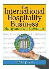 The International Hospitality Business: Management and Operations-ExLibrary