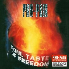 PRO-PAIN - FOUL TASTE OF FREEDOM (RE-RELEASE)   CD NEU