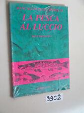 Whieldon LA PESCA AL LUCCIO (39 C 2)